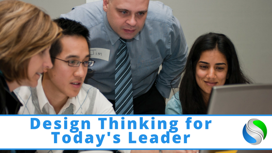 Design Thinking for Today's Leader