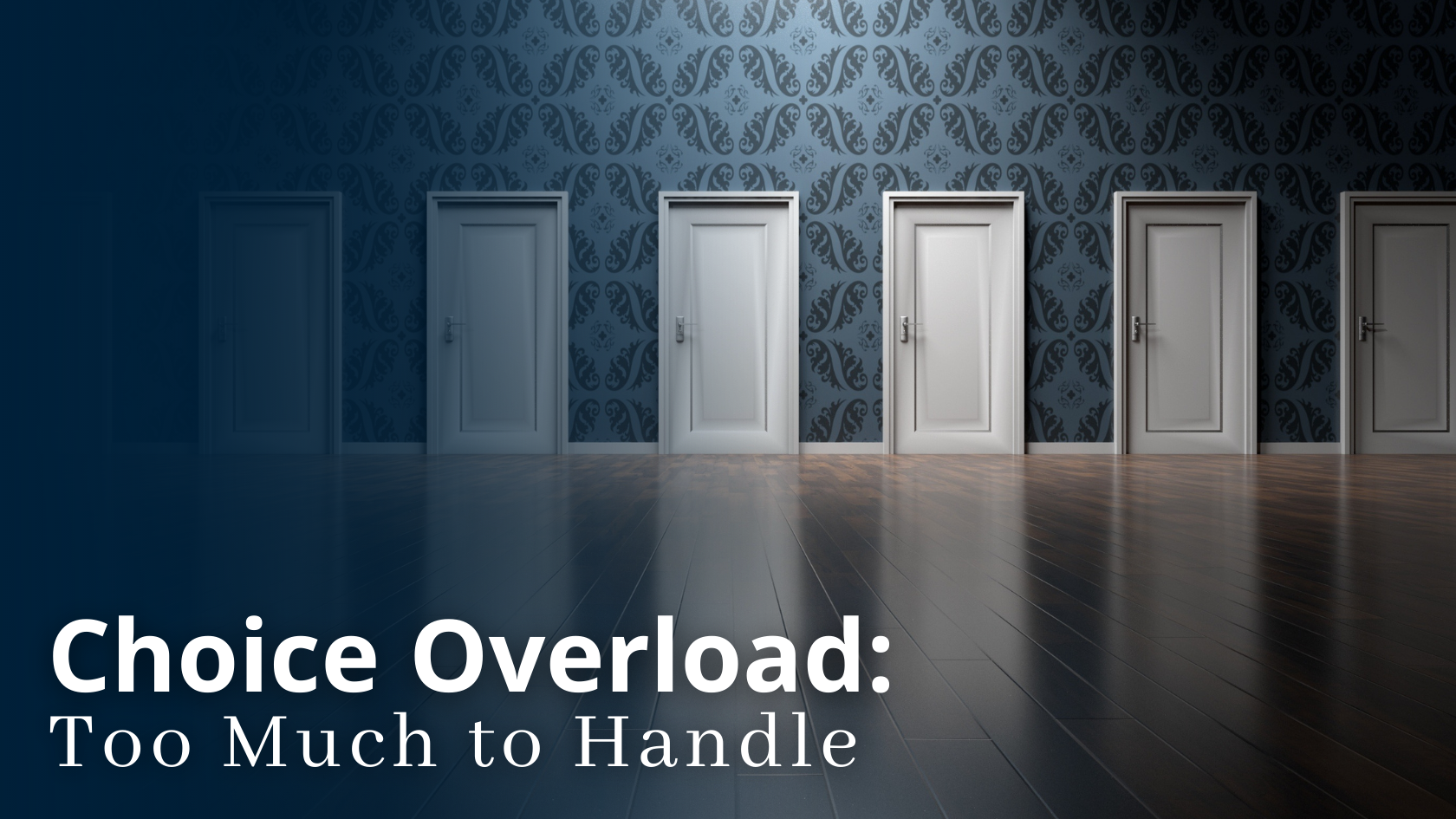 Choice Overload Too Much to Handle - Strategies by Design
