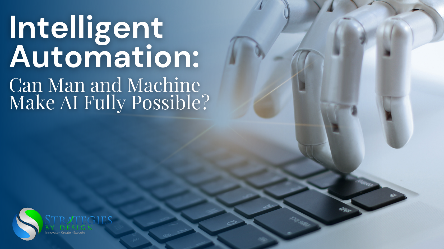 Intelligent Automation - Strategies by Design - Featured Image